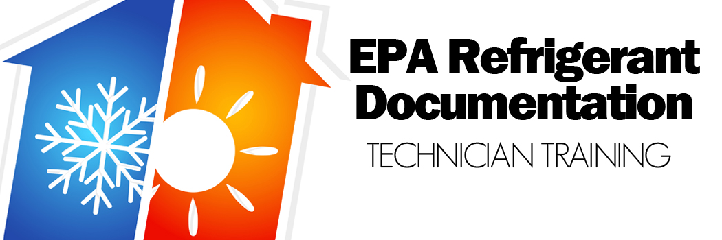 February 1, 2018 - NEW EPA 608 Requirements You Should Know About